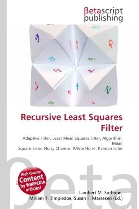 Recursive Least Squares Filter als Buch von