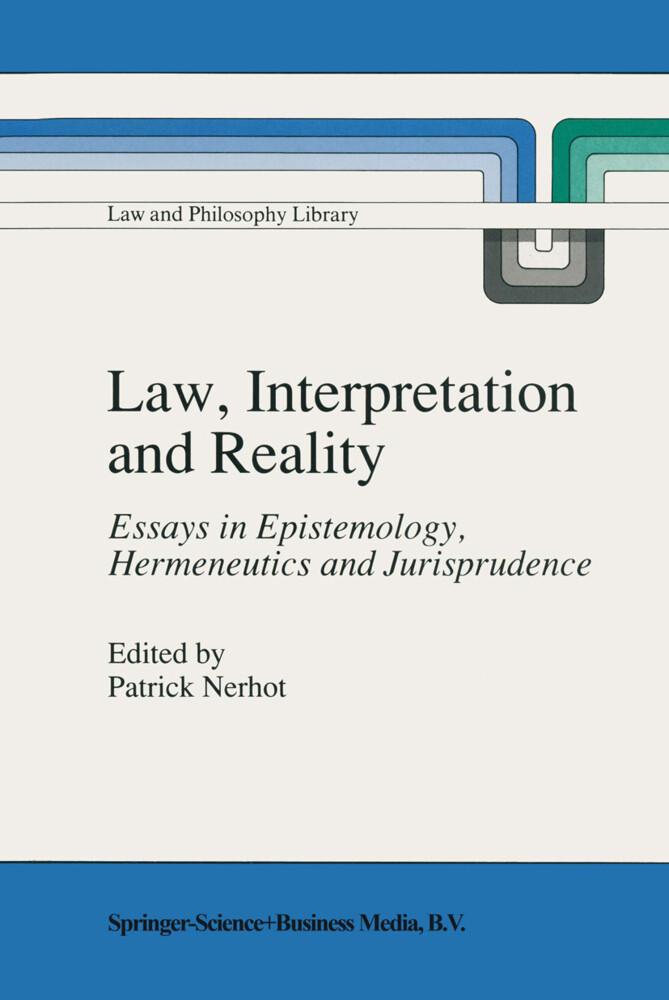 Law, Interpretation and Reality als Buch
