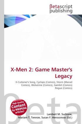 X-Men 2: Game Master´s Legacy als Buch von