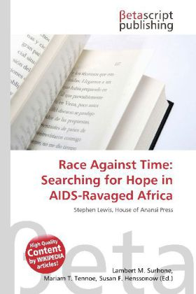 Race Against Time: Searching for Hope in AIDS-R...