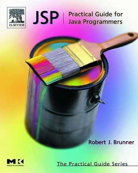 JSP: Practical Guide for Programmers als Buch