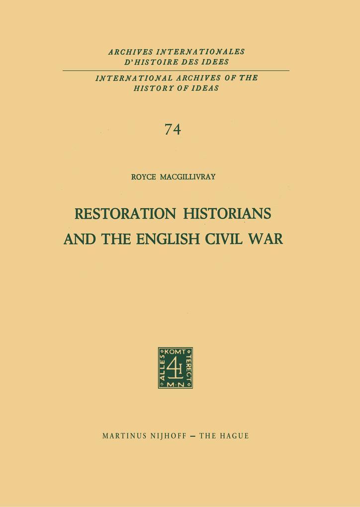 Restoration Historians and the English Civil War als Buch