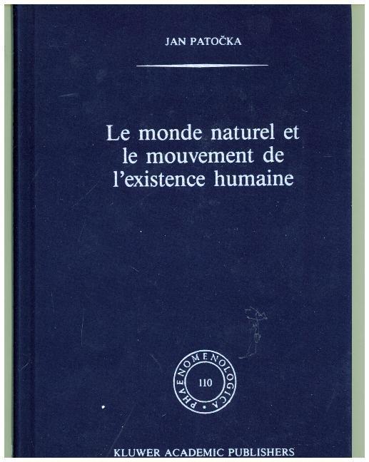 Le monde naturel et le mouvement de l'existence humaine als Buch