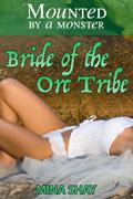 Mounted by a Monster: Bride of the Orc Tribe