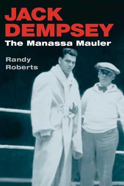 Jack Dempsey: The Manassa Mauler als Taschenbuch
