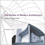 The Details of Modern Architecture: 1928 to 1988