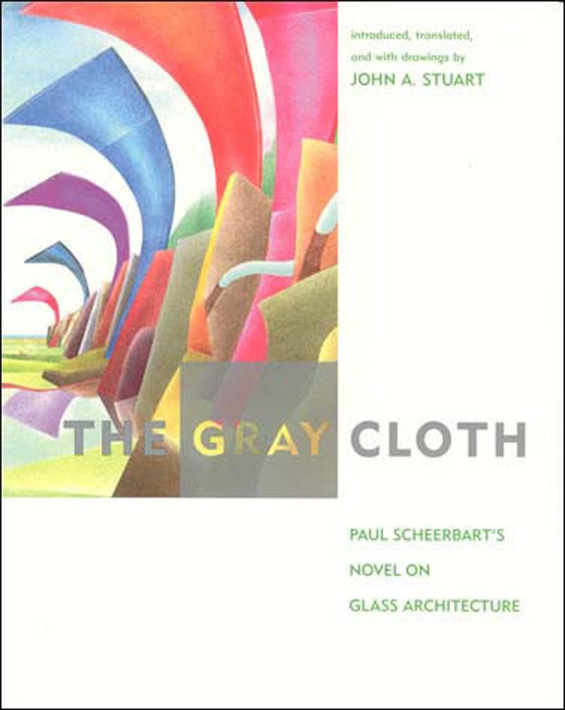 The Gray Cloth: A Novel on Glass Architecture als Taschenbuch