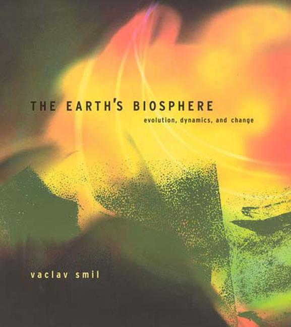The Earth's Biosphere: Evolution, Dynamics, and Change als Taschenbuch