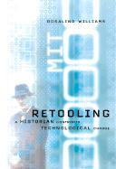 Retooling: A Historian Confronts Technological Change als Taschenbuch