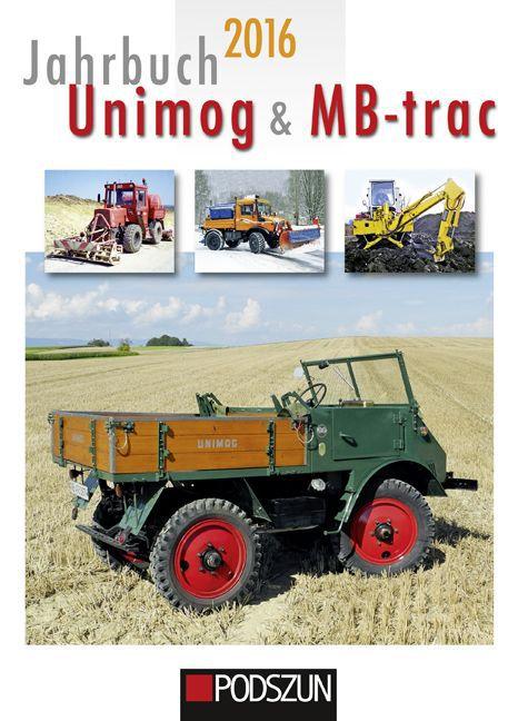 Jahrbuch Unimog & MB-trac 2016 als Buch von