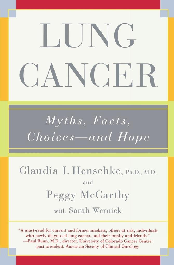 Lung Cancer: Myths, Facts, Choices-And Hope als Taschenbuch