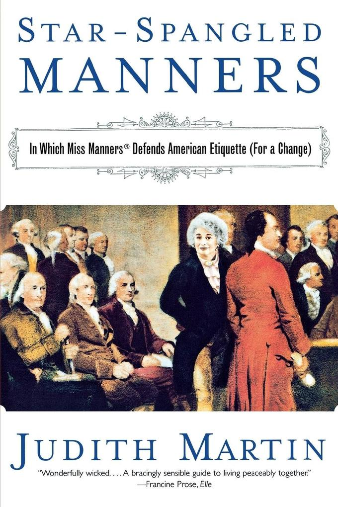 Star-Spangled Manners: In Which Miss Manners Defends American Etiquette (for a Change) (Revised) als Taschenbuch