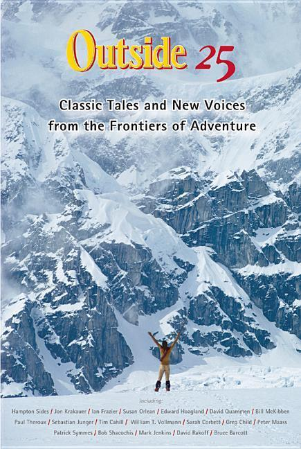 Outside 25: Classic Tales and New Voices from the Frontiers of Adventure als Taschenbuch