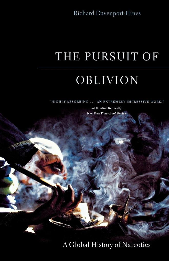 The Pursuit of Oblivion: A Global History of Narcotics als Taschenbuch