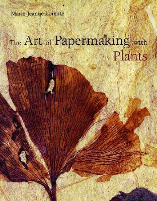 Art of Papermaking with Plants als Taschenbuch
