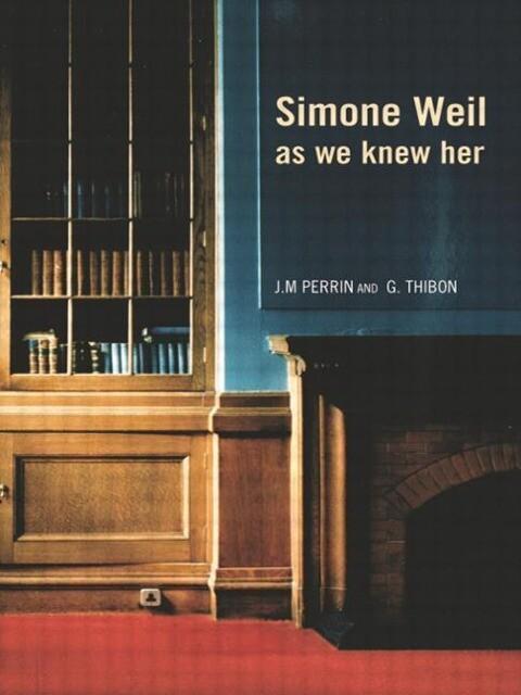 Simone Weil as We Knew Her als Taschenbuch