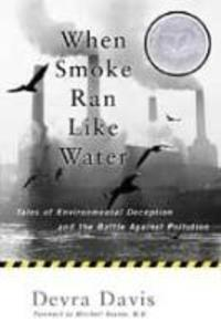 When Smoke Ran Like Water: Tales of Environmental Deception and the Battle Against Pollution als Taschenbuch
