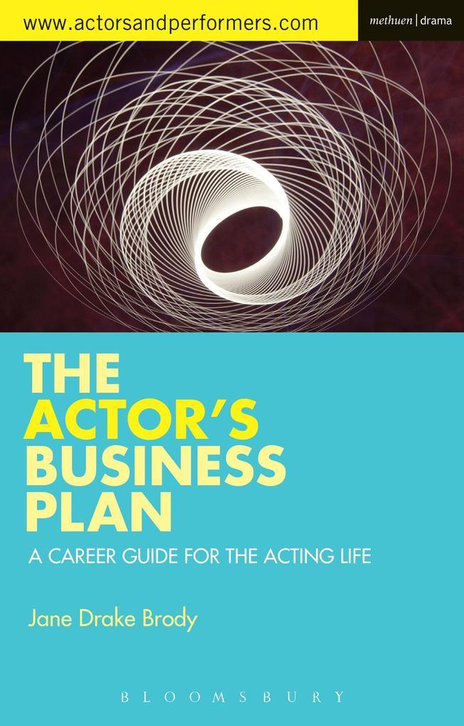 Actor´s Business Plan als eBook Download von Ja...