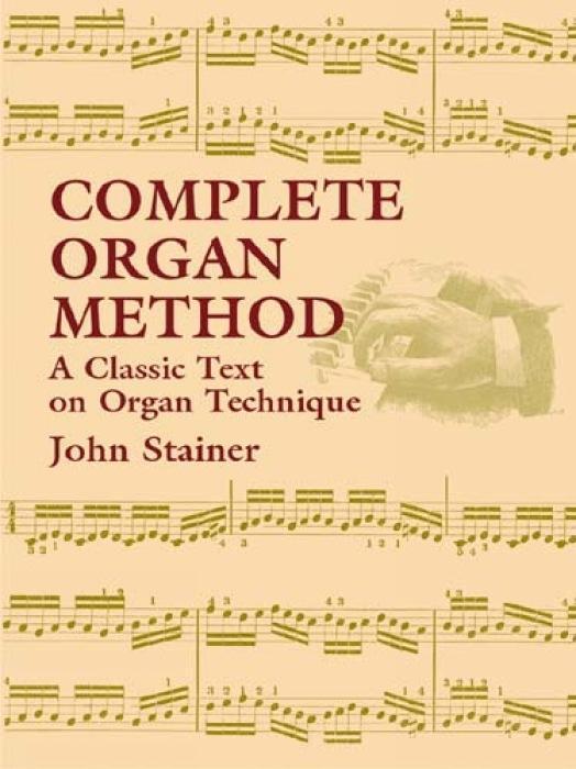Complete Organ Method: A Classic Text on Organ Technique als Taschenbuch
