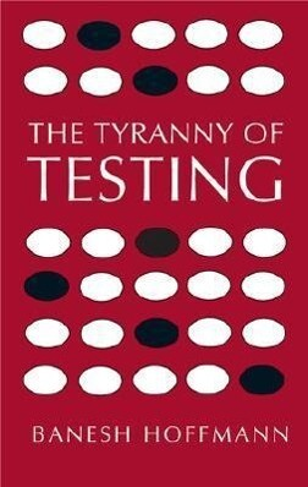 The Tyranny of Testing als Taschenbuch