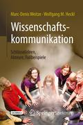 Wissenschaftskommunikation - Schlüsselideen, Akteure, Fallbeispiele