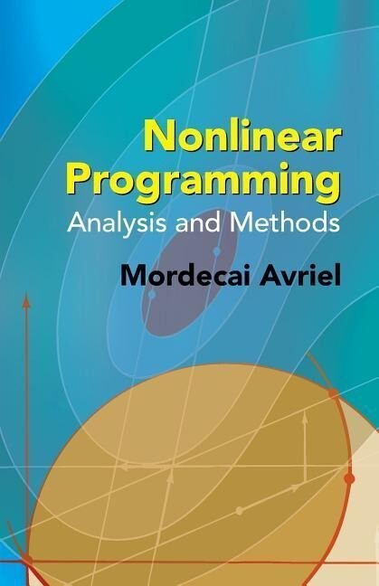 Nonlinear Programming: Analysis and Methods als Taschenbuch