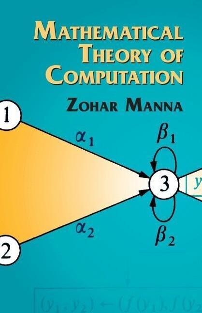 Mathematical Theory of Computation als Taschenbuch