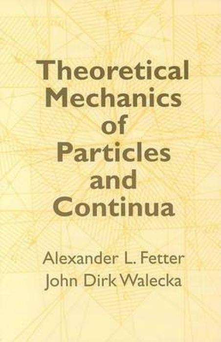 Theoretical Mechanics of Particles and Continua als Taschenbuch