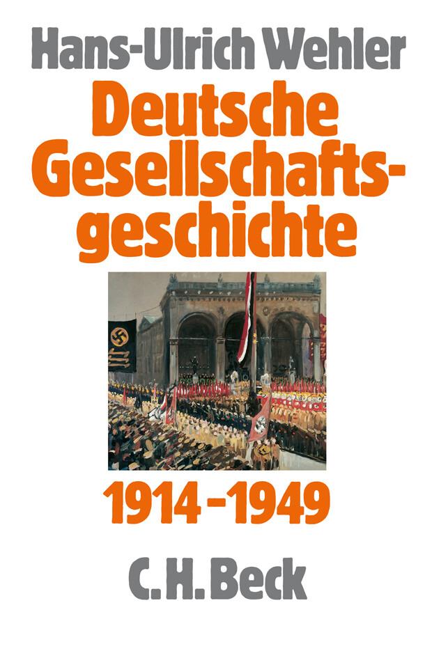 Deutsche Gesellschaftsgeschichte 1914 - 1949 als Buch
