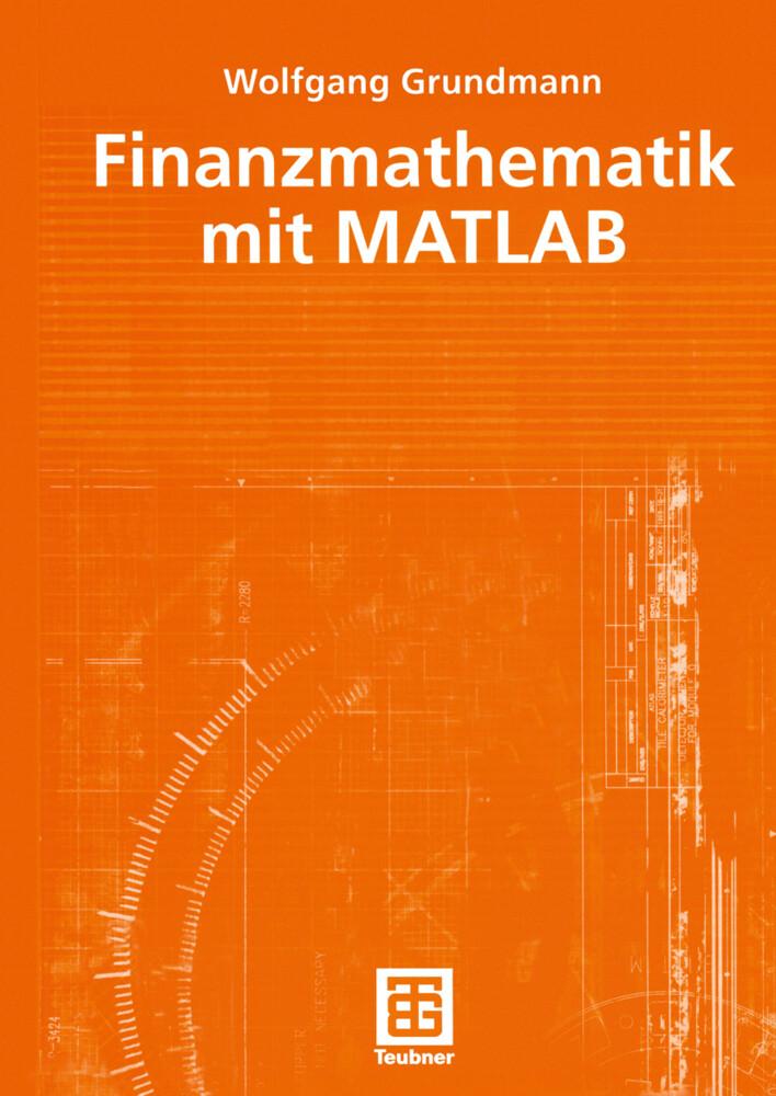 Finanzmathematik mit MATLAB als Buch