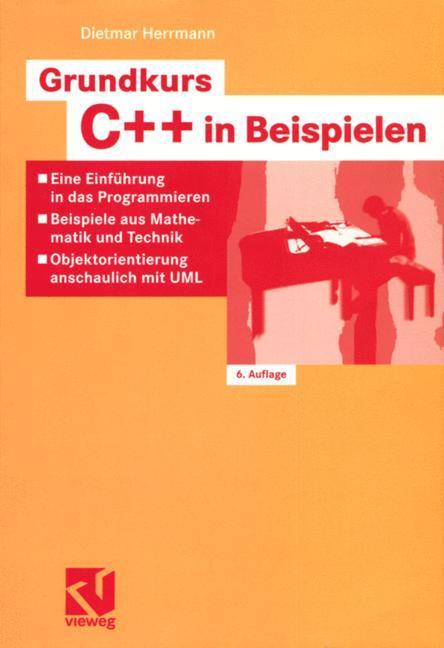 Grundkurs C++ in Beispielen als Buch