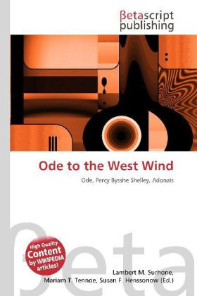 ode to the west wind an In this poem, ode to the west wind, percy shelly creates a speaker that seems to worship the wind he always refers to the when he is satisfied that the wind hears him, he begs the wind to take him away in death, in hopes that there will be a new life waiting.