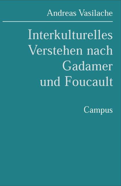 Interkulturelles Verstehen nach Gadamer und Fou...