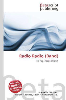 Radio Radio (Band) als Buch von