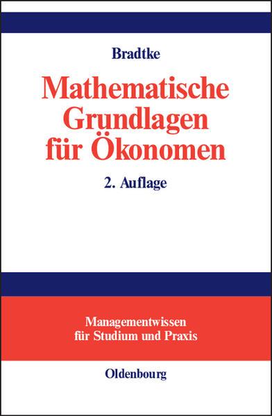 Mathematische Grundlagen für Ökonomen als Buch