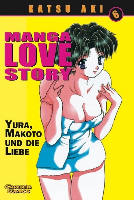 Manga Love Story 06 als Buch