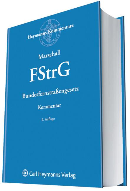 Bundesfernstrassengesetz (FStrG) als Buch