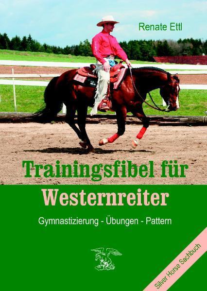 Trainingsfibel für Westernreiter als Buch