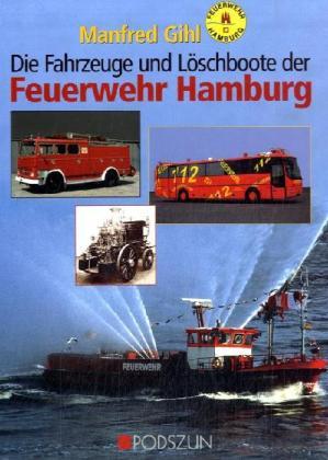 Fahrzeuge und Löschboote der Feuerwehr Hamburg als Buch