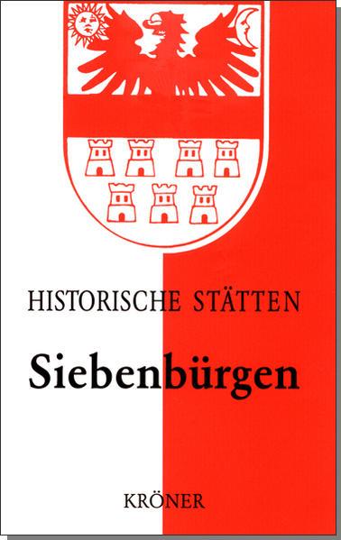 Historische Stätten. Siebenbürgen als Buch