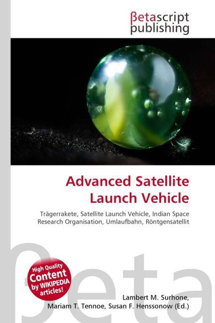 Advanced Satellite Launch Vehicle als Buch von