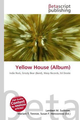 Yellow House (Album) als Buch von