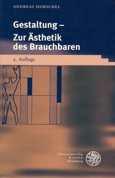Gestaltung - Zur Ästhetik des Brauchbaren als Buch