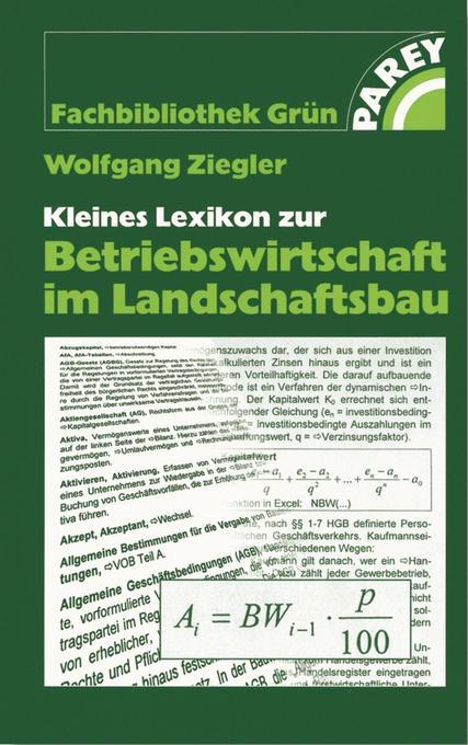 Kleines Lexikon zur Betriebswirtschaft im Landschaftsbau als Buch
