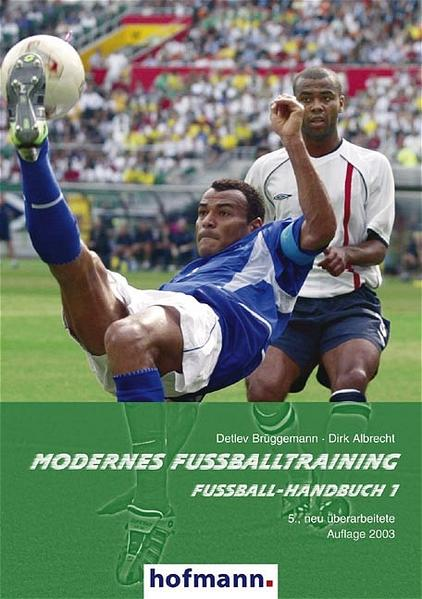 Fußball-Handbuch 1. Modernes Fußballtraining als Buch
