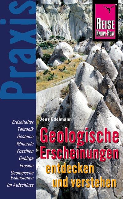 Geologische Erscheinungen entdecken und verstehen als Buch