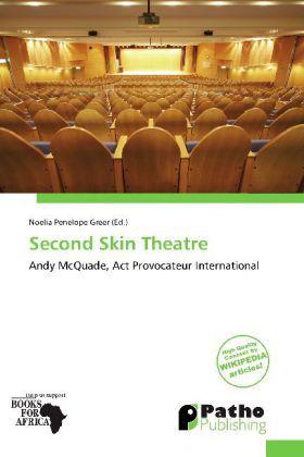 Second Skin Theatre als Buch von