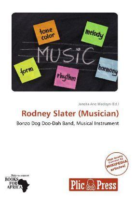 Rodney Slater (Musician) als Buch von