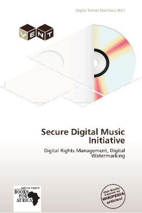 Secure Digital Music Initiative als Buch von