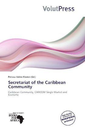 Secretariat of the Caribbean Community als Buch...